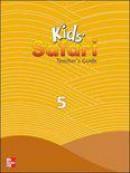 Kids' Safari Teacher's Guide 5