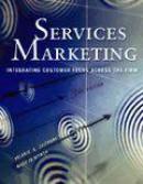 Services marketing, integrating customer focus across the firm (international edition)