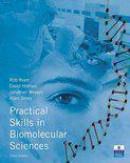 Practical skills in biomolecular sciences