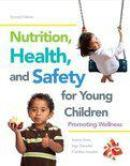 Nutrition, Health, and Safety with Access Code