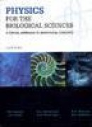 Physics for the biological sciences