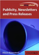 Publicity, newsletters and press releases