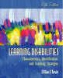 Learning disabilities. characteristics, identification, and teaching strategies