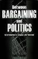 Between bargaining and politics: an introduction to...