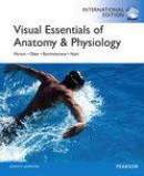 Visual Essentials of Anatomy & Physiology with Essentials of Interactive Physiology CD-ROM