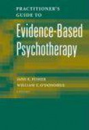 Practitioner's Guide to Evidence Based Psychotherapy