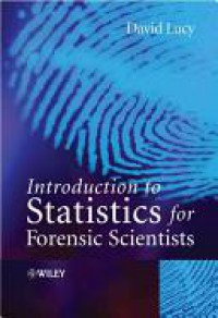 Introduction to Statistics for Forensic Scientists