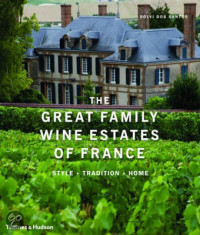 The Great Family Wine Estates of France