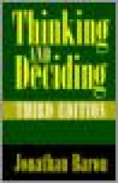 Thinking and deciding, third edition