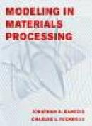 Modelling in materials processing