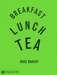 Breakfast, Lunch, Tea