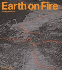 Bernhard Edmaier: Earth on Fire