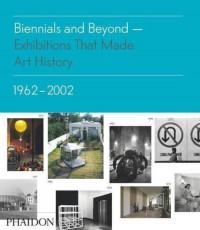 Biennials and Beyond