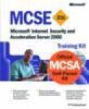 Mcsa / mcse training kit microsoft internet security and acceleration server 2000 (exam 70-227)