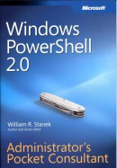 Windows Powershell 2.0 Administrator's Pocket Consultant
