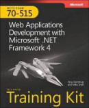 MCTS Self-paced Training Kit (Exam 70-515): Web Applications