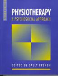 Physiotherapy, a psychosocial approach