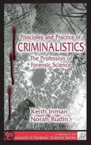 Principles and Practices of Criminalistics