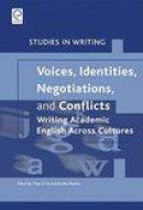 Voices, Identities, Negotiations, and Conflicts