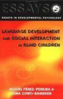 Social Interaction and Language Development in Blind Children
