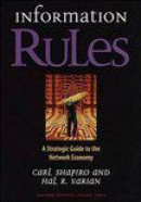 Information rules - a strategic guide to the network economy