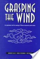 Grasping the Wind