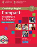 Compact Preliminary for Schools Student's Book without Answers with CD-ROM