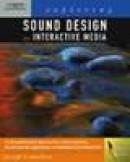 Sound design for interactive media