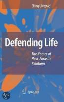 Defending life - the nature of host-parasite relations