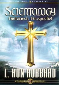 Scientology Historisch Perspectief