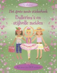 GROTE MODE STICKERBOEK - BALLERINA\'S EN STIJLVOLLE MEIDEN