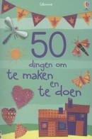 50 DINGEN OM TE MAKEN EN TE DOEN - KNUTSELBOEK