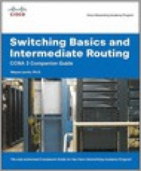Switching Basics and Intermediate Routing