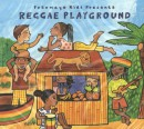 PUTUMAYO KIDS PRESENTS: REGGAE PLAYGROUND