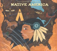 PUTUMAYO PRESENTS: NATIVE AMERICA