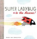Super ladybug to the rescue