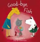 Good bye fish