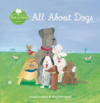 Want to know all about dogs