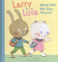 Larry and lola what will we see there