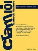 Studyguide for Health Fitness Management - 2nd Edition