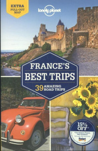 Lonely Planet France's Best Trips dr 1