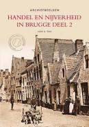 Handel en nijverheid in Brugge / Deel 2 - Archiefbeelden