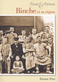 Binche et sa region - Passe & Present