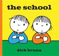 The School. Dick Bruna