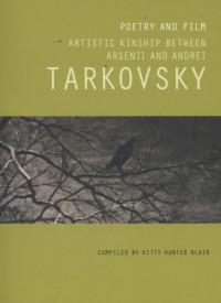 Arsenii Tarkovsky: Film & Poetry