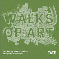 Walks of Art. 10 easy-to-follow art-themed walks around London