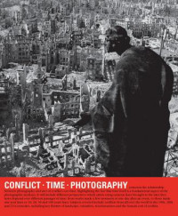 Conflict - Time - Photography