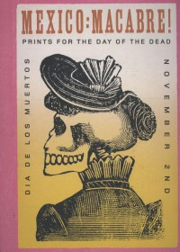 MEXICO: MACABRE! PRINTS FOR THE DAY OF THE DEAD