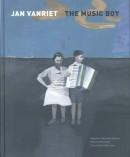 Jan Vanriet. The Music Boy
