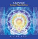 Life Particle Energy Meditation